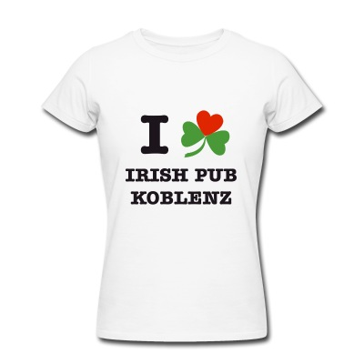 "Frauen Shirt - ""I Love Irish Pub Koblenz"" im Online Store"